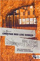 Mal-Estar, Sofrimento e Sintoma - Coleção Estado de Sítio (Português)