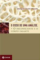 O osso de uma análise: + O inconsciente e o corpo falante (Português)