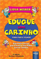 Eduque com Carinho. Para Pais e Filhos (Português)