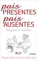 Pais presentes, pais ausentes: Regras e limites (Português)