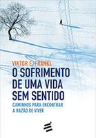 O Sofrimento de Uma Vida sem Sentido (Português)