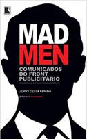 Mad Men: Comunicados do front publicitário (Português)