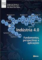 Industria 4.0. Fundamentos, Perspectivas e Aplicações (Português)