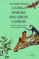 A longa marcha dos grilos canibais (Português)