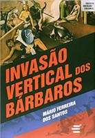Invasão Vertical dos Bárbaros (Português)