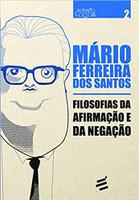 Filosofias da Afirmação e da Negação (Português)