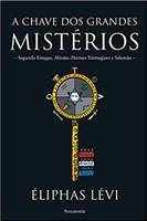 A chave dos grandes mistérios (Português)