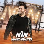 Mano Walter - Sem Rótulos