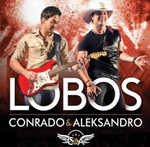 Conrado & Aleksandro - Lobos