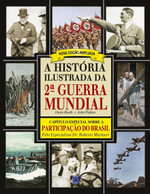 A História Ilustrada da 2ª Guerra Mundial