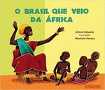 O Brasil que Veio da África (Português)