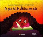 O que Há de África em Nós (Português)