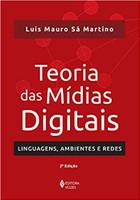 Teoria das mídias digitais: Linguagens, ambientes, redes (Português)