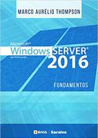 Microsoft Windows Server 2016. Fundamentos (Português)