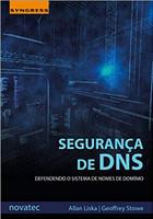 Segurança de DNS: Defendendo o Sistema de Nomes de Domínio (Português)