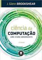 Ciência da Computação: Uma Visão Abrangente (Português)