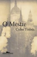 O mestre - Colm Tóibín