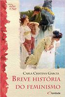 Breve História do Feminismo (Português)