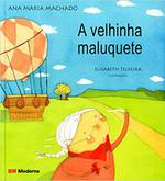 A Velhinha Maluquete (Português)