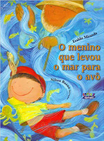 O menino que levou o mar para o avô (Português)