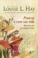 Ame-se e cure sua vida (Edição de bolso) (Português)