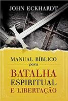 Manual Bíblico para batalha espiritual e libertação (Português)