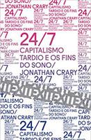 24/7: Capitalismo tardio e os fins do sono (Português)
