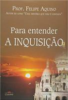 Para Entender a Inquisição (Português)