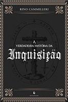 A Verdadeira História da Inquisição (Português)