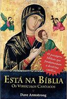 Está na Bíblia. Os Versículos Católicos (Português)