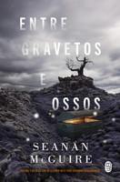 Entre Gravetos E Ossos (Português)
