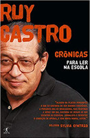 Crônicas para ler na escola - Ruy Castro (Português)