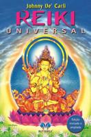 Reiki Universal - Edição Revista e Ampliada