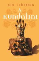 A Kundalini, o Mestre e o Discípulo - Relatos de Uma Busca