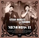 César Menotti & Fabiano - Memórias II - 2 CDs