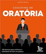 Coaching de oratória: 100 técnicas para melhorar a habilidade de falar em público (Português)