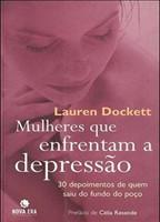 Mulheres que Enfrentaram a Depressão