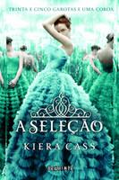 A Selecao - Kiera Cass