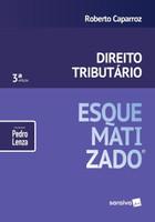 Direito Tributário Esquematizado - 3ª Ed. 2019
