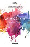 Amar (Esia): Amor e Poesia