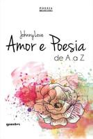 Amor E Poesia De A A Z