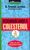 Desembarcando o Colesterol - Col. L&pm Pocke