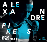Alexandre Pires - Dna Musical - DVD + 2 CDs - Digipack