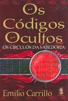 Os Códigos Ocultos - Os Círculos da Sabedoria