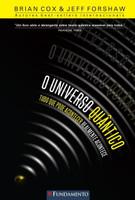 O Universo Quântico - Tudo Que Pode Acontecer Realmente Acontece