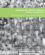 Avaliacao de Politicas Urbanas: Contexto E Perspectivas