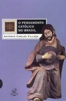 O Pensamento Católico no Brasil