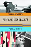Poemas, Sonetos E Baladas & Pátria Minha - Col. Vinicius De Moraes