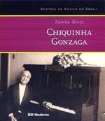 Chiquinha Gonzaga - Col. Mestres da Música no Brasil