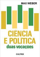 Ciência e Política: Duas Vocações